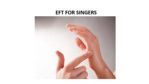 EFT for singers with performance anxiety