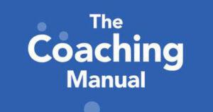 Coaching skills the coaching manual